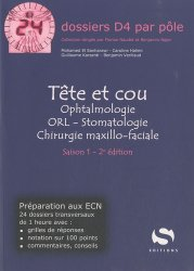 Tête et cou  Ophtalmologie ORL - Stomatologie  Chirurgie maxillo-faciale