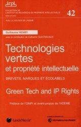 Technologies vertes et propriété intellectuelle. Brevets, marques et écolabels, Edition bilingue français-anglais