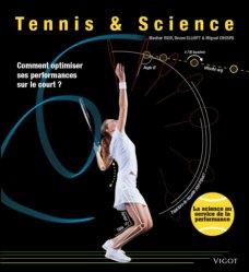 Tennis & Science. Comment optimiser ses performances sur le court