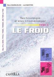 Technologie d'électroménager Tome 3