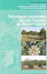 Techniques pastorales sur les Causses du Massif Central