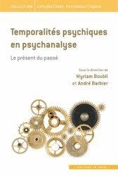 Temporalités psychiques en psychanalyse