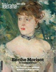 Télérama hors-série N° 219, juin 2019 : Berthe Morisot au Musée d'Orsay