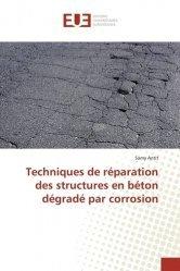 Techniques de réparation des structures en béton dégradé par corrosion