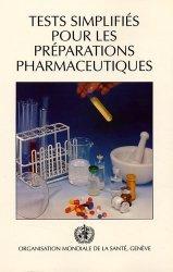 Tests simplifiés pour les préparations pharmaceutiques