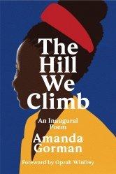 The Hill We Climb : An Inaugural Poem