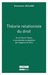 Théorie relationiste du droit. De la French Theory à une pensée européenne des rapports de droit