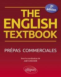 The English Textbook. Prépas commerciales, 2e édition