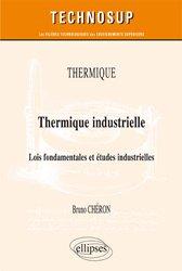 Thermique / thermique industrielle : lois fondamentales et études industrielles