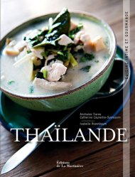 Thaïlande. Cuisine intime et gourmande