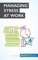 The Key to Managing Stress at Work. Say NO ! To Stress at Work