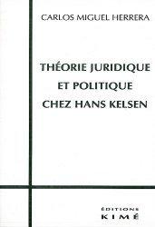 Théorie juridique et politique chez Hans Kelsen