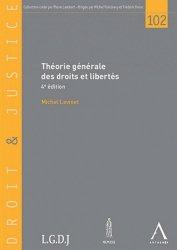 Théorie générale des droits et libertés. 4e édition