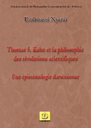Thomas S.Kuhn et la philosophie des révolutions scientifiques