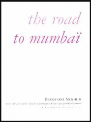 The road to Mumbaï. Petits tableaux indiens