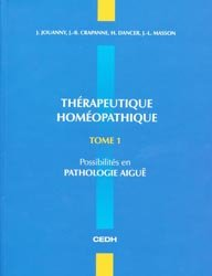 Thérapeutique Homéopathique  Tome 1