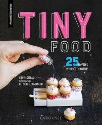 Tiny food. 25 recettes pour lilliputiens