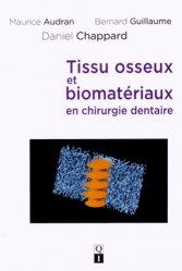 Tissu osseux et biomatériaux en chirurgie dentaire