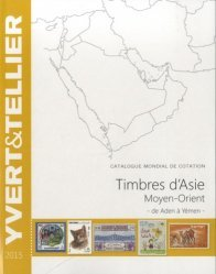 Timbres d'Asie, Moyen-Orient. Catalogue mondial de cotation, de Aden à Yémen, Edition 2015