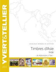 Timbres d'Asie, Inde. Catalogue mondial de cotation, de Afghanistan à Tibet, Edition 2015