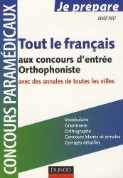 Tout le français aux concours d'entrée Orthophoniste