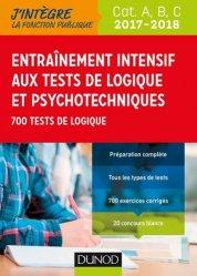 Tout l'entrainement intensif aux tests de logique et psychotechniques 2017-2018 - Catégories A, B, C