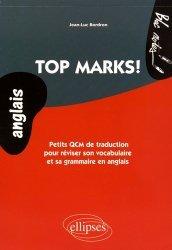 Top Marks! Petits QCM de traduction pour réviser son vocabulaire et sa grammaire en anglais niveau 2