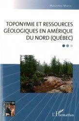 Toponymie et ressources géologiques en Amérique du Nord (Québéc)