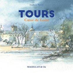 Tours : coeur de Loire