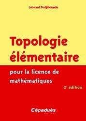 Topologie élémentaire pour la Licence de Mathématiques