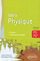 Toute la physique PSI PSI*