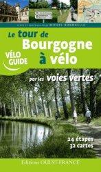 Tour de Bourgogne à vélo par les voies vertes
