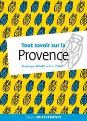 Tout savoir sur la Provence