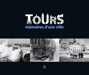 Tours mémoires d'une ville