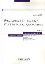 Tome 27  Pacs, mariage et filiation : étude de la politique familiale