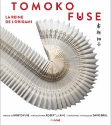 Tomoko Fuse. La reine de l'origami