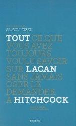 Tout ce que vous avez toujours voulu savoir sur Lacan sans jamais oser le demander à Hitchcock
