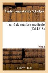 Traité de matière médicale. Tome 2