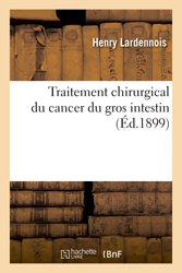 Traitement chirurgical du cancer du gros intestin