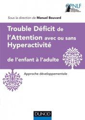 Trouble Déficit de l'Attention avec Hyperactivité de l'enfant à l'adulte
