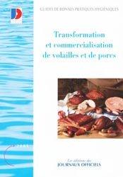 Transformation et commercialisation de volailles et de porcs 2004