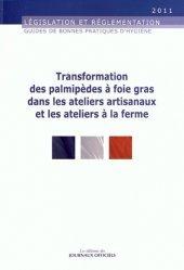 Transformation des palmipèdes à foie gras dans les ateliers artisanaux et les ateliers à la ferme