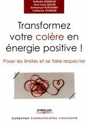 La couverture et les autres extraits de Transformer votre colère en énergie positive !