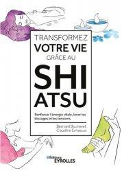 Transformez votre vie grâce au shiatsu