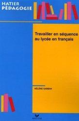 Travailler en séquence au lycée en français