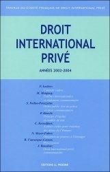 Travaux du Comité français de droit international privé. Années 2002-2004