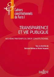 Transparence et vie publique. Neuvième Printemps du droit constitutionnel