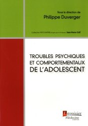 Troubles psychiques et comportementaux de l'adolescent