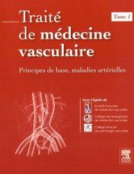 Traité de médecine vasculaire Tome 1