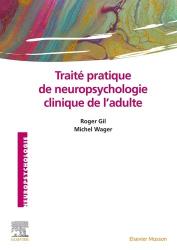 Traité pratique de neuropsychologie clinique de l'adulte